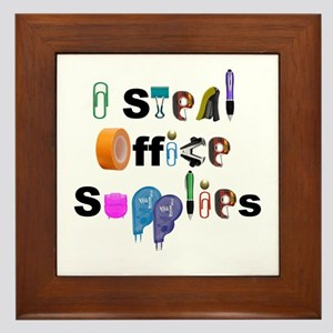 I steal office supplies Framed Tile