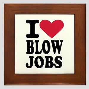 I love blowjobs Framed Tile