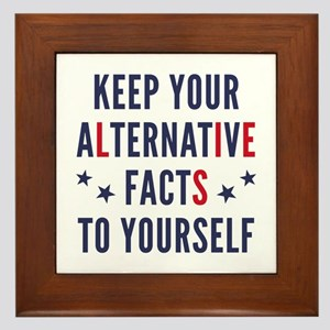 Alternative Facts Framed Tile