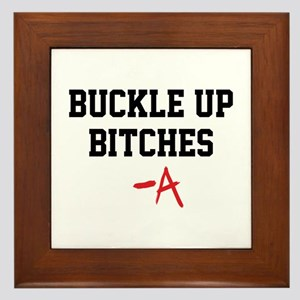 Buckle up, bitches- PLL Framed Tile
