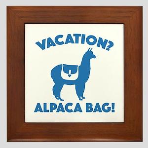 Vacation? Alpaca Bag! Framed Tile