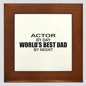World's Greatest Dad - Actor Framed Tile