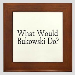 What Would Bukowski Do? Framed Tile