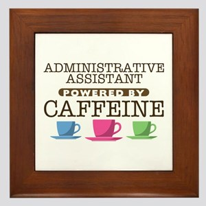 Administrative Assistant Powered by Caffeine Frame