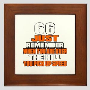 66 Just Remember Birthday Designs Framed Tile