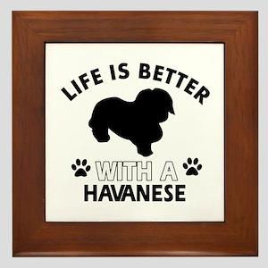 Funny Havanese lover designs Framed Tile