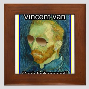 Vincent van Gogh fuck yourself Framed Tile