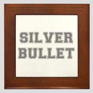 SILVER BULLET Framed Tile