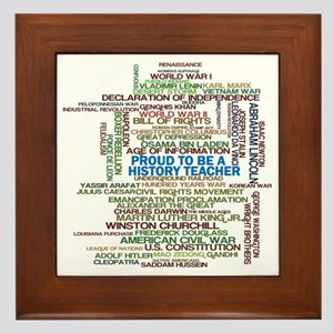 Proud History Teacher Framed Tile