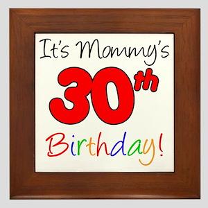 Mommys 30th Birthday Framed Tile