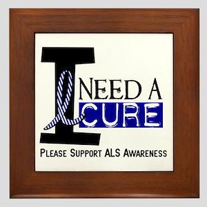 I Need A Cure ALS Framed Tile