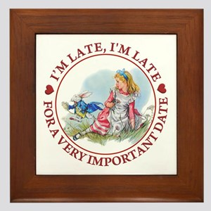 I'm Late , I'm Late, For a Very Import Framed Tile