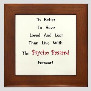Psycho Bastard Gift Framed Tile