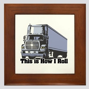 How I Roll (Tractor Trailer) Framed Tile