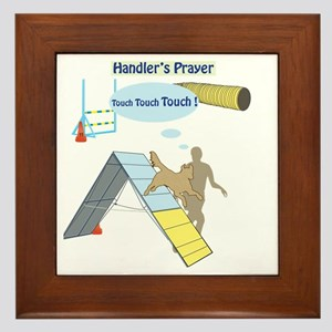 Handler Prayer - Touch Framed Tile