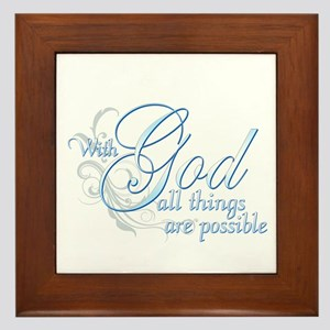 With God All Things are Possible Framed Tile