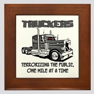 Truckers-Terrorizing The Public, One Framed Tile