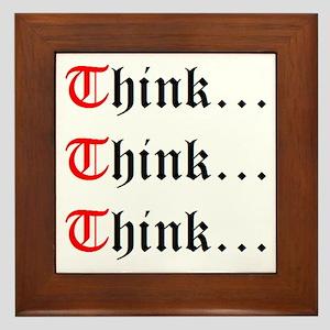 Think Think Think Framed Tile