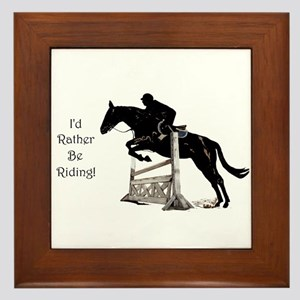 I'd Rather Be Riding Horse Framed Tile