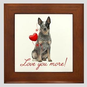 Love You More! Cattle Dog Framed Tile