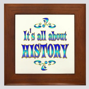 About History Framed Tile