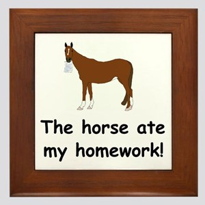 The Horse ate my homework Framed Tile