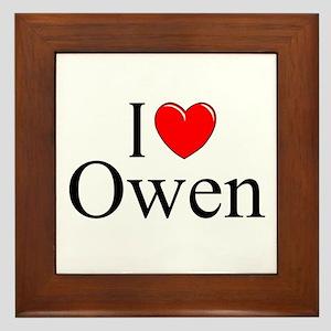 """""""I Love (Heart) Owen"""" Framed Tile"""