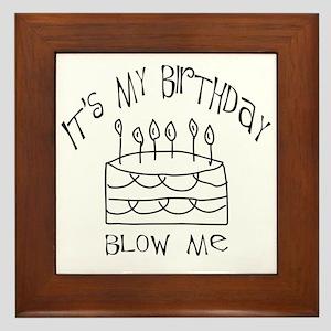 birthday blow me Framed Tile