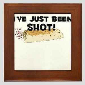 I've Just Been Shot Framed Tile