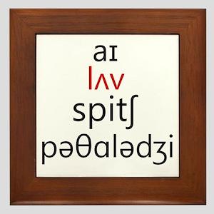 I Love Speech Pathology Phonetics 2 Framed Tile
