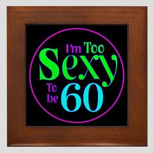60th birthday sexy Framed Tile