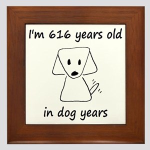 88 dog years 6 - 2 Framed Tile