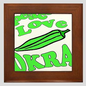 Peace Love Okra Framed Tile