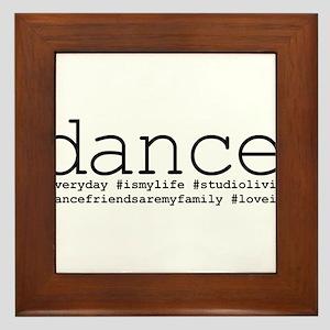 dance hashtags Framed Tile