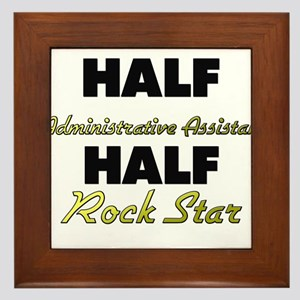 Half Administrative Assistant Half Rock Star Frame