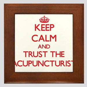 Keep Calm and Trust the Acupuncturist Framed Tile