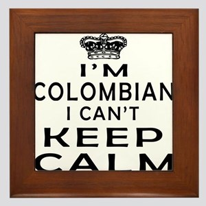 I Am Colombian I Can Not Keep Calm Framed Tile