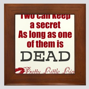 Pretty Little Liars Quote Framed Tile