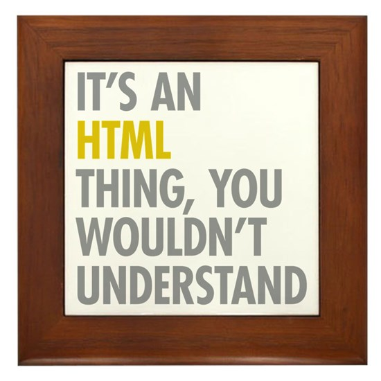 Its An Html Thing