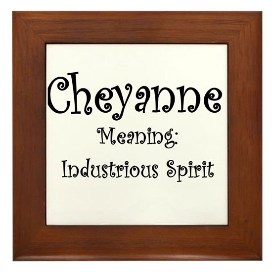Cheyanne Name Meaning Framed Tile