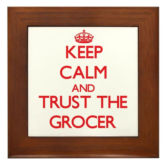 Keep Calm and Trust the Grocer