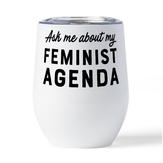 Ask Me About my Feminist Agenda
