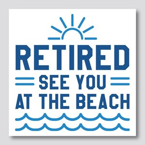 Retired See You At The Beach Photo Wall Tile