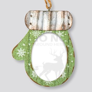 Deer Hunter Hunting This Is A Big Mitten Ornament