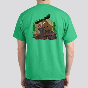 Moose humor Dark T-Shirt