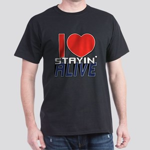 STAYIN ALIVE [I Love/I Heart Staying Alive] Dark T