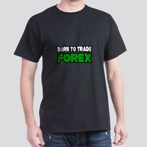 """Born To Trade Forex"" Dark T-Shirt"