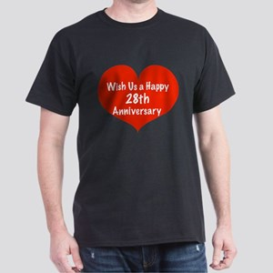 Wish us a Happy 28th Anniversary Dark T-Shirt