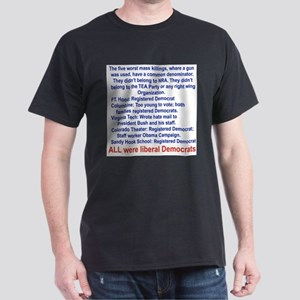 ALL WERE LIBERAL DEMOCRATS... Light T-Shirt