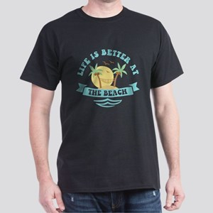 Life's Better At The Beach Dark T-Shirt
